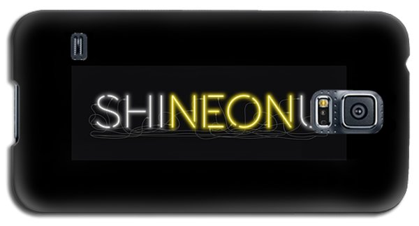 Shineonu - Neon Sign 3 Galaxy S5 Case