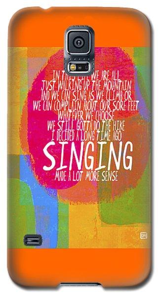 Singing Galaxy S5 Case