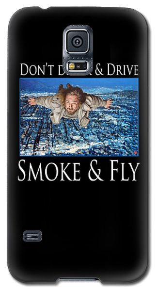 Galaxy S5 Case featuring the painting Smoke And Fly by Tom Roderick