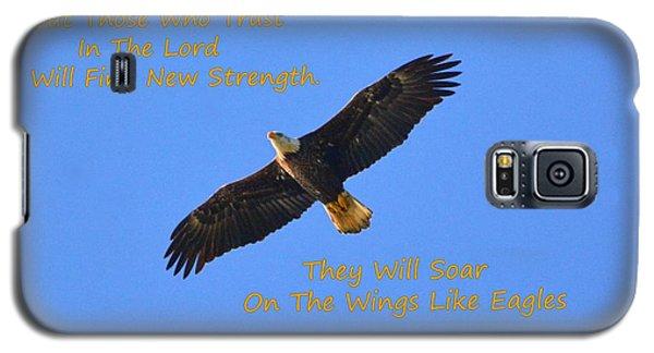 Soar On The Wings Like Eagles Isaiah 40 31  Galaxy S5 Case