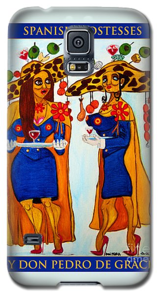Galaxy S5 Case featuring the painting Spanish Hostesses. by Don Pedro De Gracia