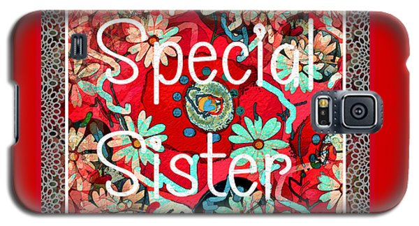 Special Sister Galaxy S5 Case