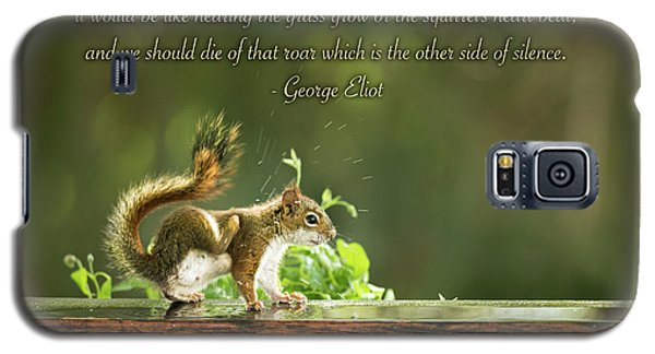 Squirrel's Heart Beat-george Eliot Galaxy S5 Case by Onyonet  Photo Studios