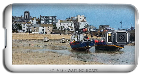 St Ives - Waiting Boats Galaxy S5 Case