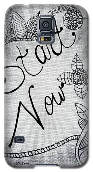 Start Now Galaxy S5 Case