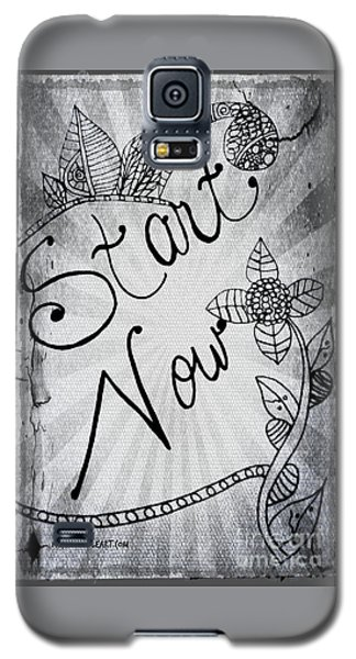 Start Now Galaxy S5 Case