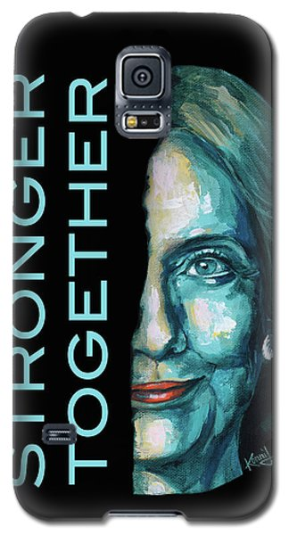 Stronger Together Galaxy S5 Case