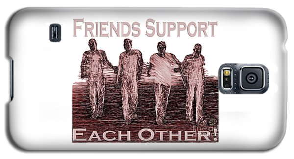 Support Friends In Bronze Galaxy S5 Case