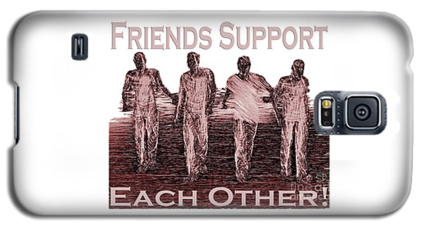 Support Friends In Bronze Galaxy S5 Case