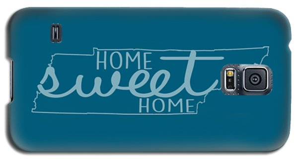 Galaxy S5 Case featuring the digital art Tennessee Home Sweet Home by Heather Applegate