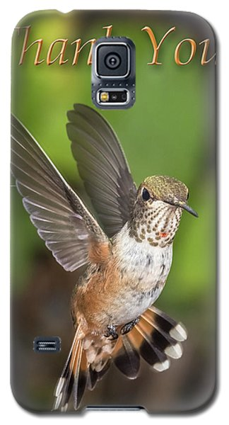 Thank You - Female Rufous Hummingbird  Galaxy S5 Case