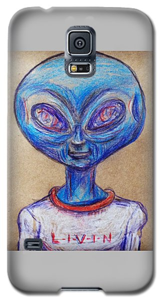 Galaxy S5 Case featuring the drawing The Alien Is L-i-v-i-n by Similar Alien