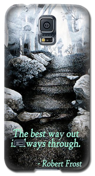 The Best Way Out Galaxy S5 Case