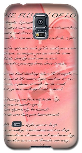 The Fusion Of Love Poem Galaxy S5 Case