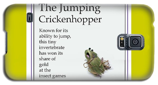Galaxy S5 Case featuring the digital art The Jumping Crickenhopper by Graham Harrop