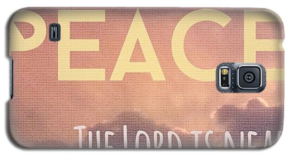 Design Galaxy S5 Case - The Lord Is Near.  Do Not Be Anxious by LIFT Women's Ministry designs --by Julie Hurttgam
