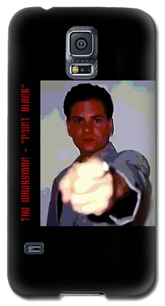 The Marksman - Point Blank Galaxy S5 Case