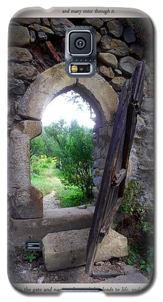 Galaxy S5 Case featuring the photograph The Narrow Gate by Emanuel Tanjala
