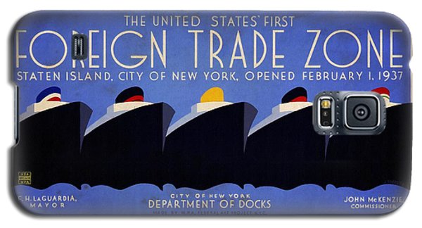 The United States' First Foreign Trade Zone - Vintage Poster Vintagelized Galaxy S5 Case