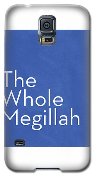 The Whole Megillah- Art By Linda Woods Galaxy S5 Case by Linda Woods