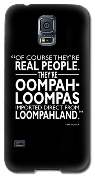 Johnny Depp Galaxy S5 Case - Theyre Oompa Loompas by Mark Rogan