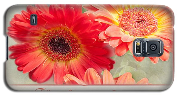 Galaxy S5 Case featuring the photograph Thinking Of You by Geraldine Alexander