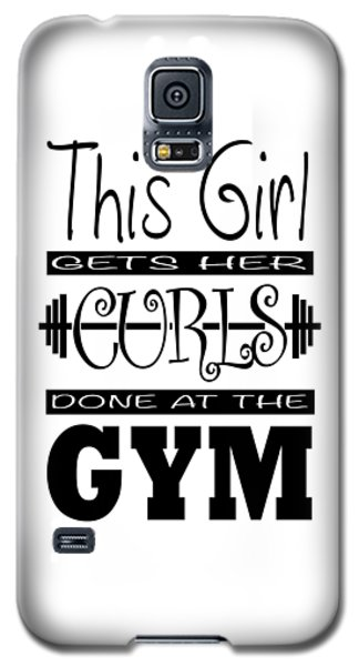 This Girl Gets Her Curls Done At The Gym Galaxy S5 Case