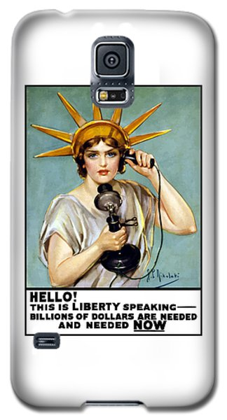 Statue Of Liberty Galaxy S5 Case - This Is Liberty Speaking - Ww1 by War Is Hell Store