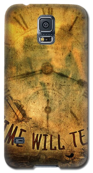 Time Will Tell Galaxy S5 Case