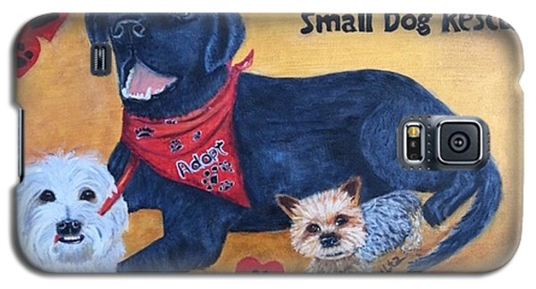 Tiny Paws Small Dog Rescue Galaxy S5 Case by Sharon Schultz
