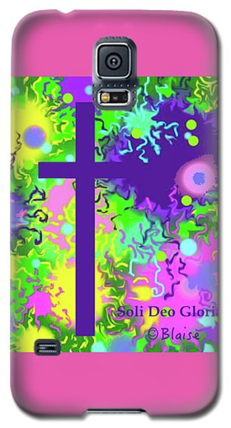 To God Be The Glory Galaxy S5 Case