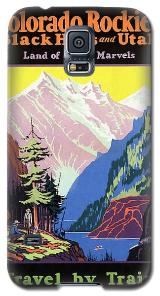 Travel By Train To Colorado Rockies - Vintage Poster Restored Galaxy S5 Case