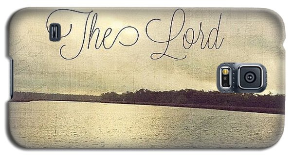 Trust In The Lord #trust #inspirational Galaxy S5 Case
