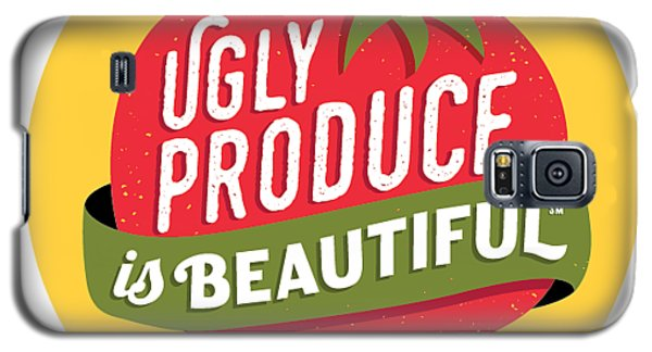 Ugly Produce Is Beautiful Galaxy S5 Case