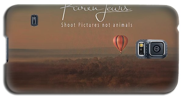 Galaxy S5 Case featuring the photograph Up Up And Away In My Beautiful Balloon  by Karen Lewis