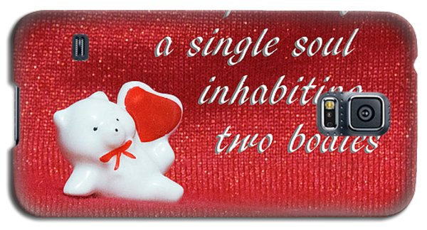 Galaxy S5 Case featuring the photograph Valentine By Aristotle by Linda Phelps