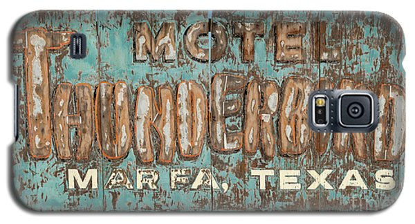 Galaxy S5 Case featuring the photograph Vintage Weathered Thunderbird Motel Sign Marfa Texas by John Stephens