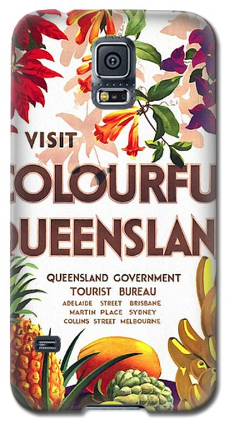 Visit Colorful Queensland - Vintage Poster Restored Galaxy S5 Case