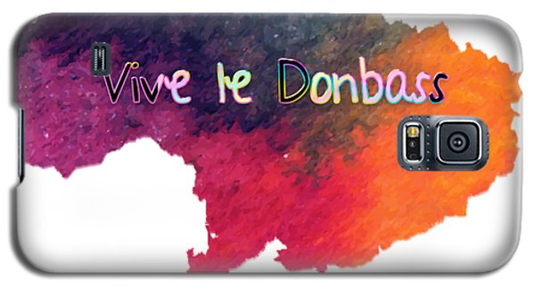 Vive Le Donbass Galaxy S5 Case by Elaine Ossipov