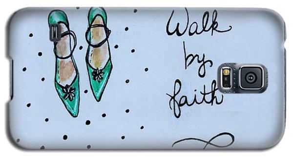 Walk By Faith Galaxy S5 Case by Elizabeth Robinette Tyndall