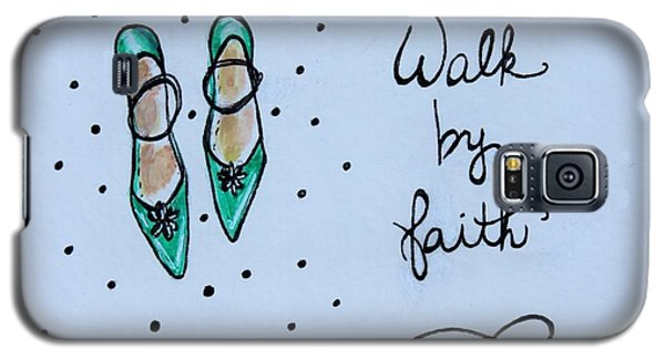 Walk By Faith Galaxy S5 Case