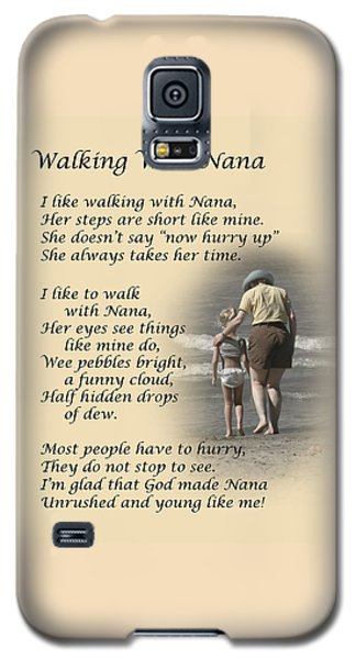 Walking With Nana Galaxy S5 Case