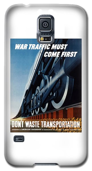 Train Galaxy S5 Case - War Traffic Must Come First by War Is Hell Store