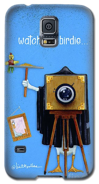 Watch The Birdie... Galaxy S5 Case