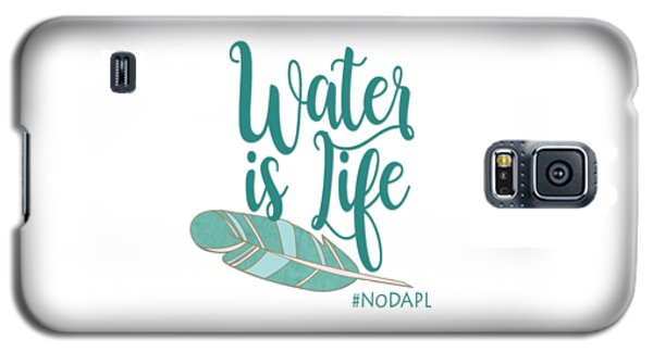 Galaxy S5 Case featuring the digital art Water Is Life Nodapl by Heidi Hermes