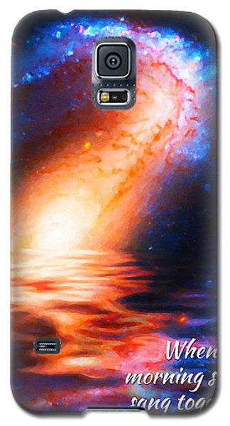 When The Morning Stars Sang Galaxy S5 Case