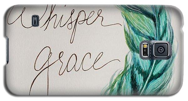 Whisper Grace Galaxy S5 Case by Elizabeth Robinette Tyndall