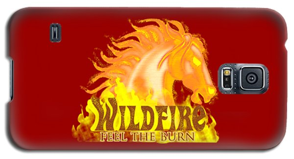 Wildfire - Feel The Burn Galaxy S5 Case