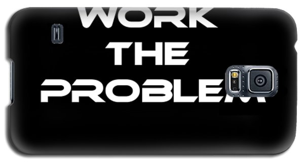 Work The Problem The Martian Tee Galaxy S5 Case