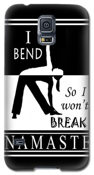 Yoga - Bend So You Won't Break Galaxy S5 Case